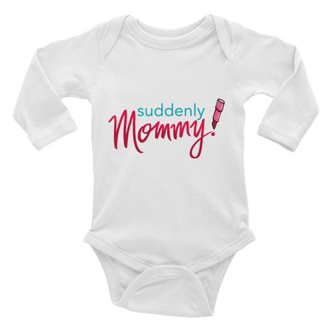 Suddenly Mommy Infant Long Sleeve Bodysuit featured