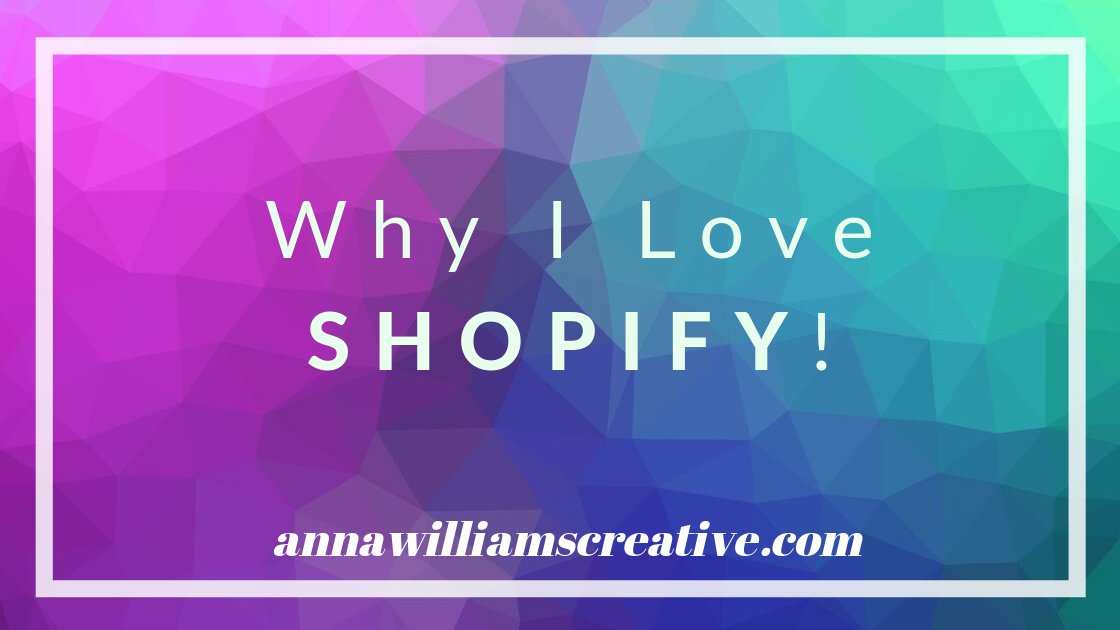 Why I Love Shopify