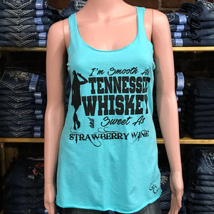 I'm Smooth As Tennessee Whiskey Tank