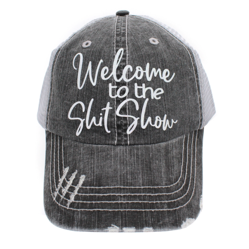 Welcome to the Shit Show Ball Cap