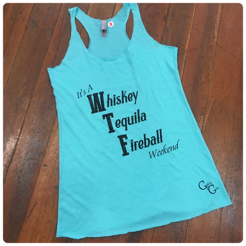 WTF Whiskey Tequila Fireball Weekend Tank