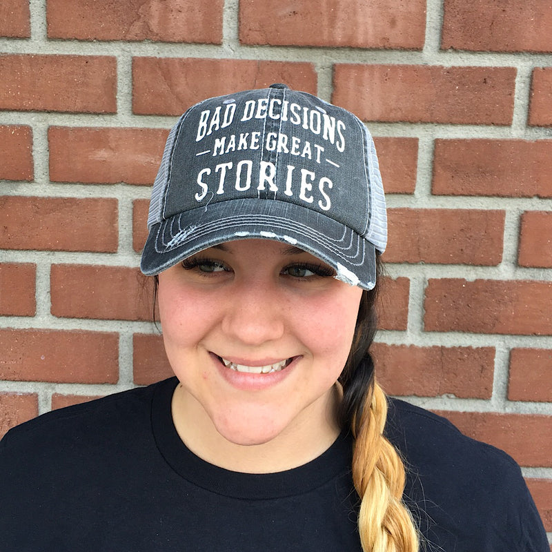Bad Decisions Make Great Stories Ball Cap