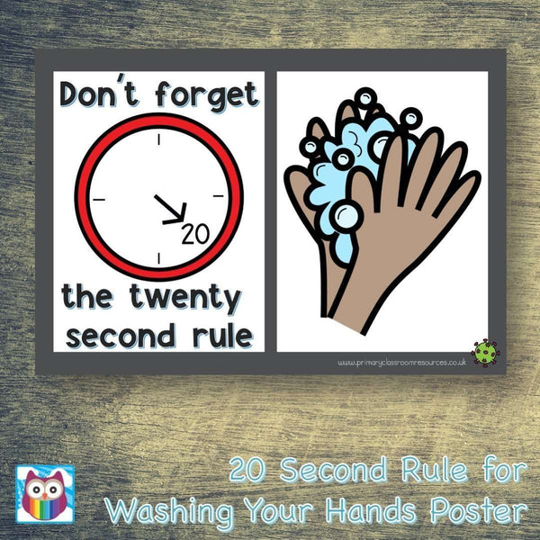 20 Second Rule for Washing Your Hands Poster:Primary Classroom Resources