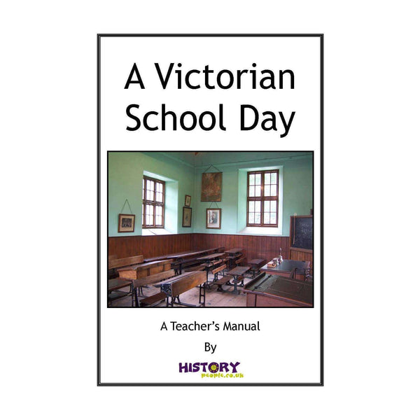 A Victorian School Day Resource Pack (KS2):Primary Classroom Resources