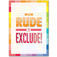 It's Rude to Exclude! Inspire U Poster