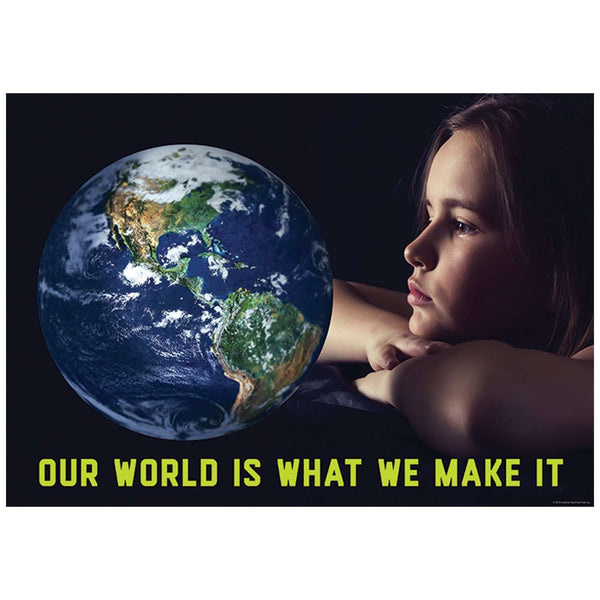 Our World Is What We Make It - Inspire U Poster