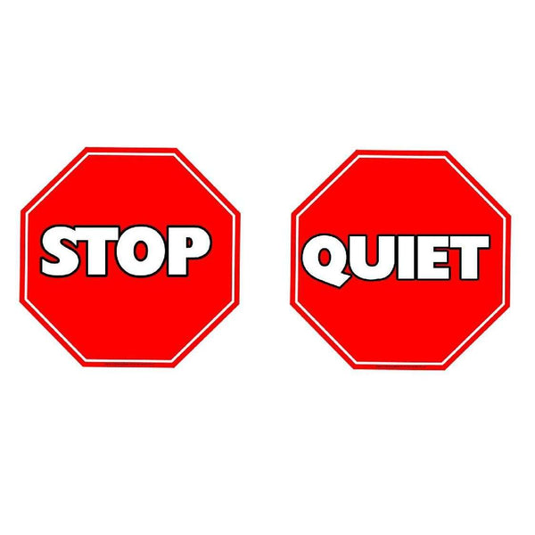 Stop and Quiet Signs