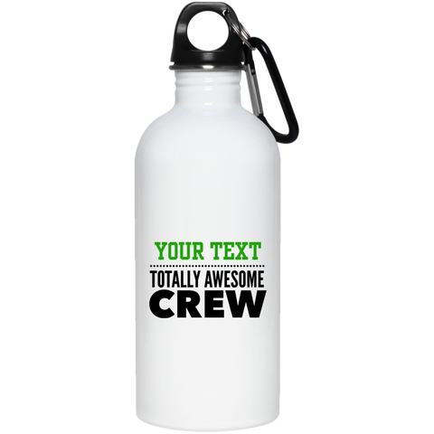 Personalized-Totally Awesome Crew 20 oz. Stainless Steel Water Bottle