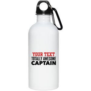 Personalized-Totally Awesome Captain 20 oz. Stainless Steel Water Bottle