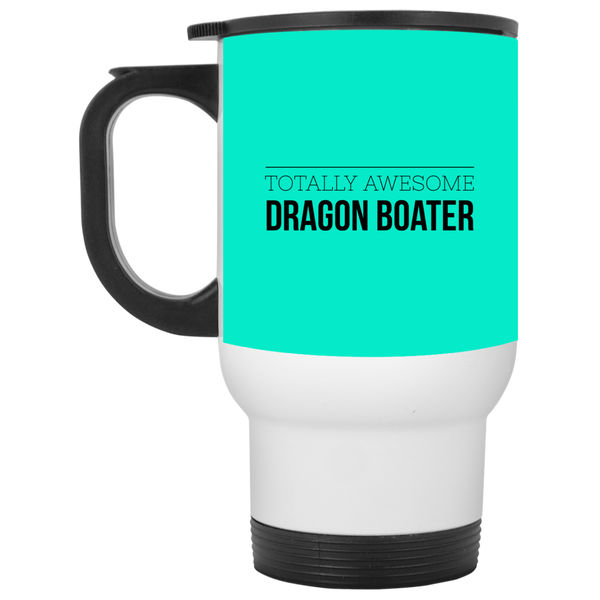 Totally Awesome Dragon Boater White Travel Mug