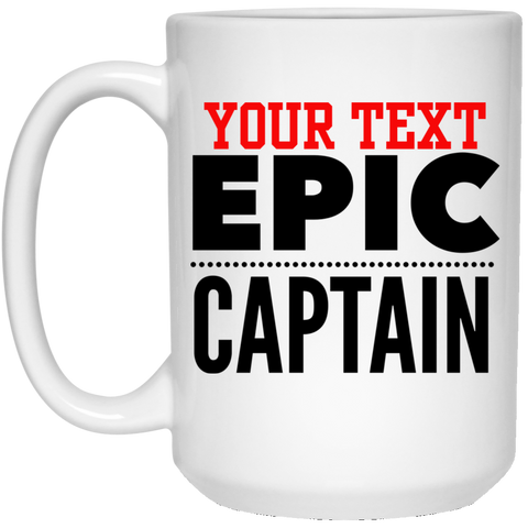 Personalized-Epic Captain15 oz. White Mug