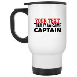 Personalized-Totally Awesome Captain White Travel Mug