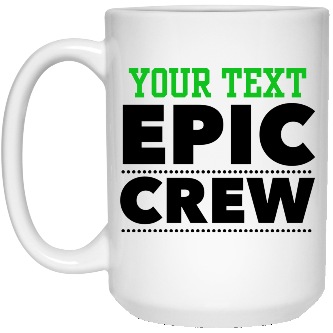 Personalized-Epic Crew 15 oz. White Mug