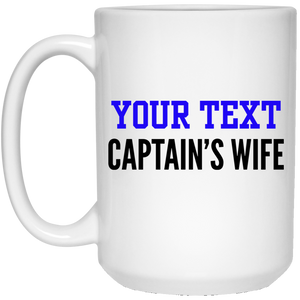 Personalized-Captain's Wife 15 oz. White Mug