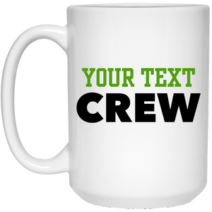Personalized-Crew 15 oz. White Mug