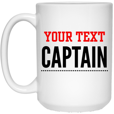 Personalized-Captain 15 oz. White Mug