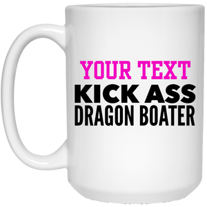 Personalized-KickAss Dragon Boater 15 oz. White Mug