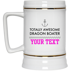 Personalized-Totally Awesome Dragon Boater - Anchor Beer Stein 22 oz.