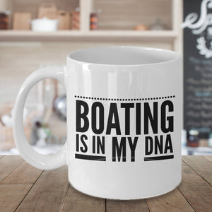 Funny Gift for Boater Boating is in My DNA Coffee Mug
