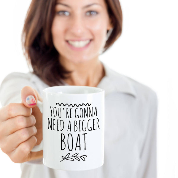 Baby Announcement New Father Gift You're Gonna Need a Bigger Boat Coffee Mug