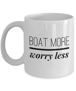 Funny Boater Gift Boat More Worry Less Coffee Mug