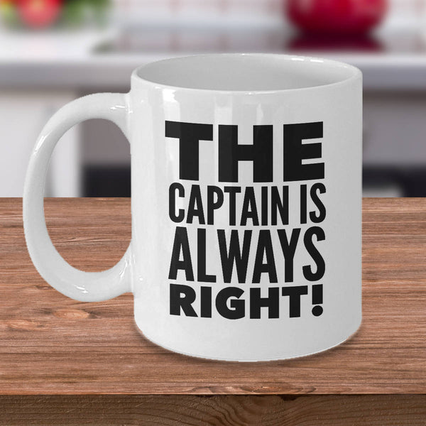 Funny Boating Gifts Captain Is Always Right Coffee Mug Ceramic