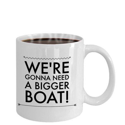 Baby Announcement New Father Gift We're Gonna Need a Bigger Boat Coffee Mug