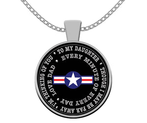 Air Force Dad to Daughter Deployment Gift Silver Pendant Necklace