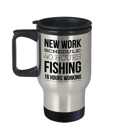 Funny Retirement Gift New Work Schedule Fishing Travel Mug Stainless Steel