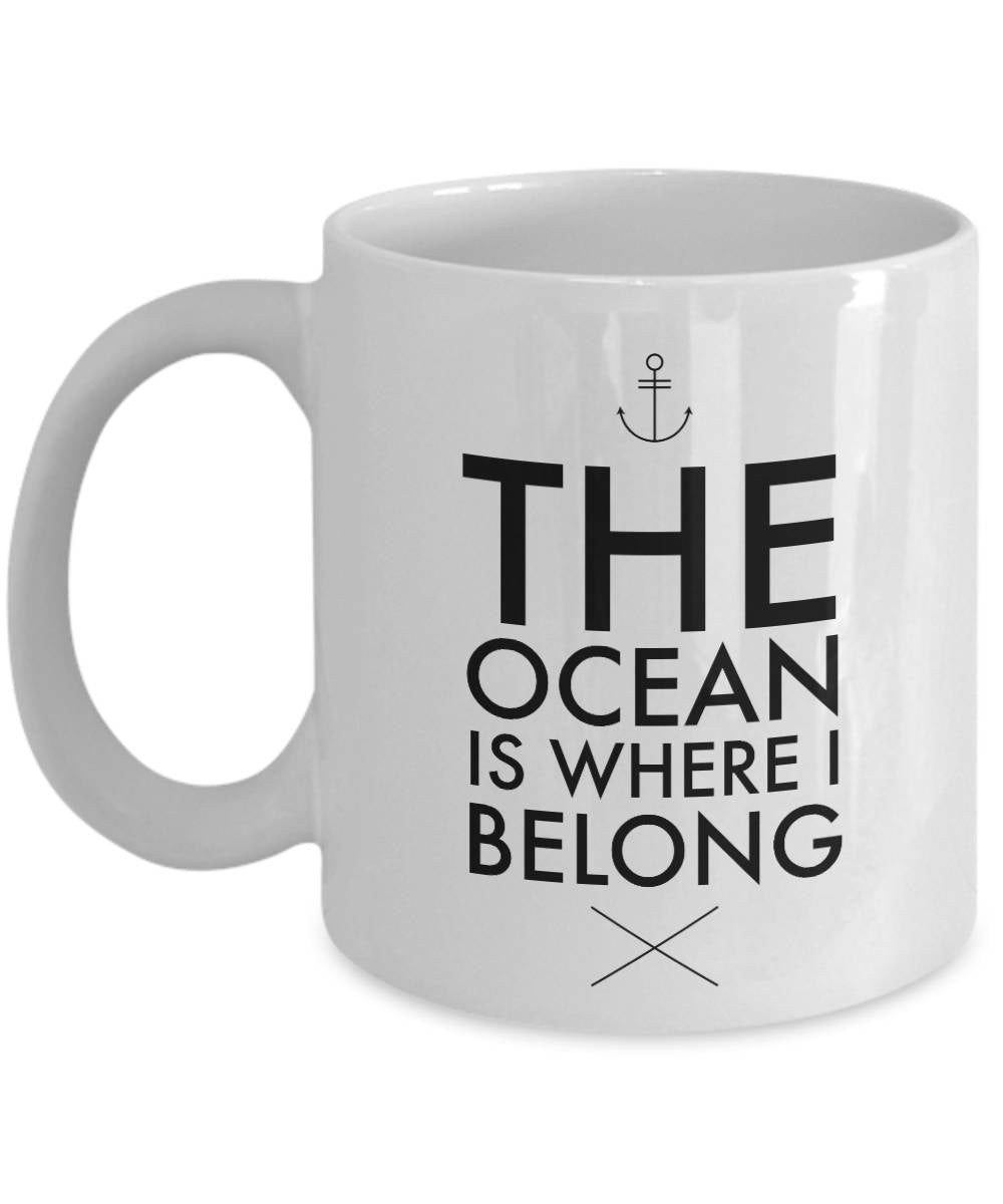 BFF Coffee Mugs Ocean Lovers Gift The Ocean is Where I Belong