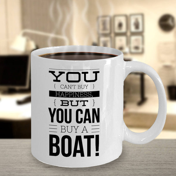 Best Friend Gift Boating Can't Buy Happiness But You Can Buy a Boat Coffee Mug