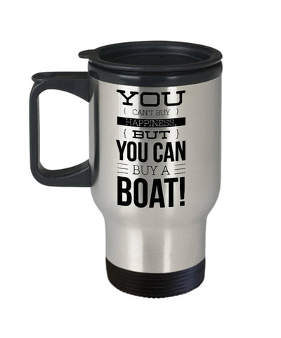 Funny Boater Gift You Can't Buy Happiness Boating Travel Mug Stainless Steel