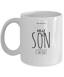 Father Mother Gift  My Son is My Hero  Coffee Mug  Ceramic