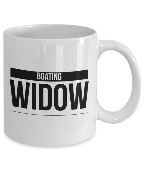 Funny Boater Gift Boating Widow Coffee Mug Ceramic