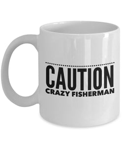 Funny Fishing Gift  Caution  Crazy Fisherman  Coffee Mug  Ceramic