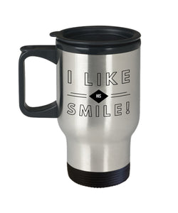 Romantic Gift for Her  I Like His Smile  Travel Mug  Stainless Steel  Wife  Girlfriend
