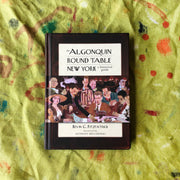 The Algonquin Round Table New York: A Historical Guide / by Kevin C. Fitzpatrick