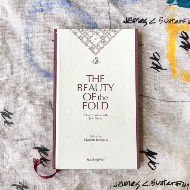 On the Table Series: / The Beauty of the Fold / Edited by Charlotte Birnbaum
