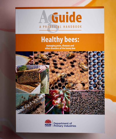 Healthy Bees - NSW DPI AgGuide Book
