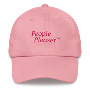 People Pleaser TM Dad Hat