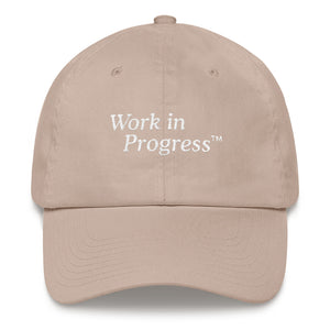 Work in Progress TM Dad Hat