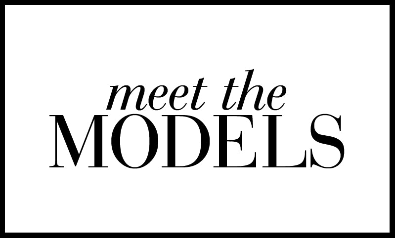Meet Our models - text image