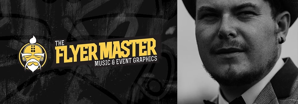 Interview with The Flyer Master: Graphic designer for the music industry
