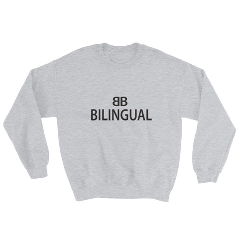 Bilingual Sweatshirt