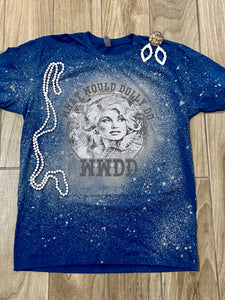 What Would Dolly Do Screen Print Tee