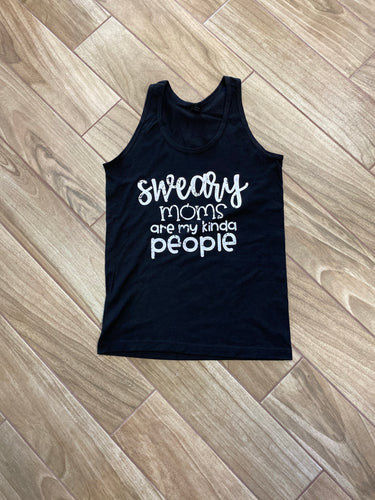 Sweary Moms Are My Kind Of People Graphic Tank