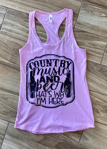 Country Music And Beer That's Why I Am Here Graphic Tank Top
