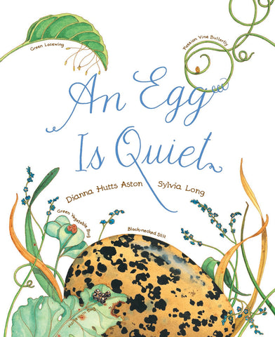 An Egg Is Quiet Soft Cover Book