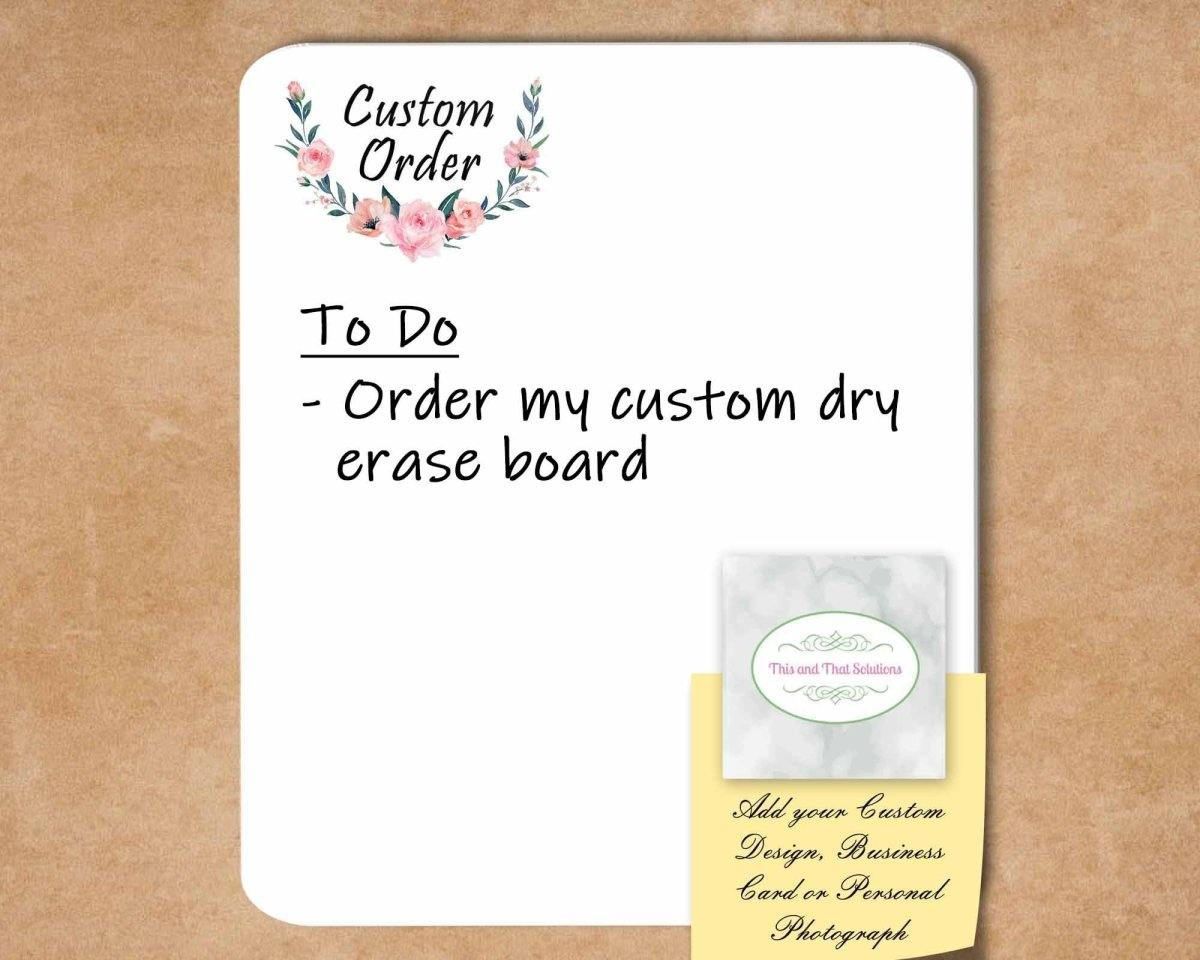 Dry Erase Boards - Customized Dry Erase Boards | Personalized Office Accessories | Custom Order - This & That Solutions
