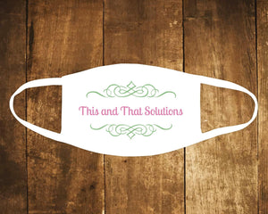 Face Masks & Coverings | Personalized Face Mask | Custom Face Coverings | Company Logo | This and That Solutions | Personalized Gifts | Custom Home Décor